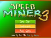 Speed Miner 3